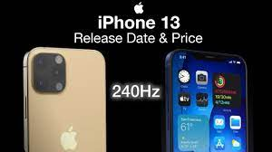 iPhone 13 Release Date and Price – Forget 120Hz, its going to be 240Hz!!! -  YouTube