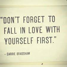 Fall In Love With Yourself Quotes Beauteous Don't Forget To Fall In Love With Yourself First
