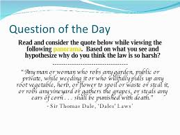 roanoke and jamestown question of the day <ul><li> and consider the quote below