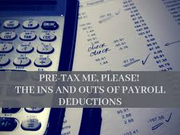 Payroll Calculator With Deductions Payroll Deductions Understanding Pre Tax Post Tax And