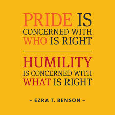 "Christian Quotes On Pride And Humility Best of Quotes About Wisdom""Pride Is Concerned With Who Is Right Humility"