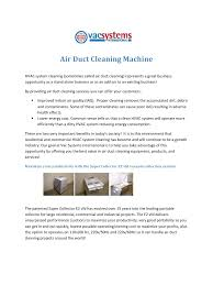 air duct cleaning machines pdf pdf archive we do that by offering a full range of field proven air duct cleaning products and services that will maximize your cleaning productivity for maximum