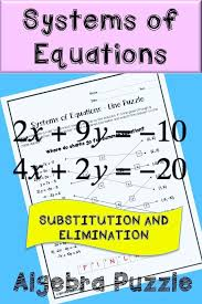 systems of equations by substitution and elimination systems of equations activity for high school algebra