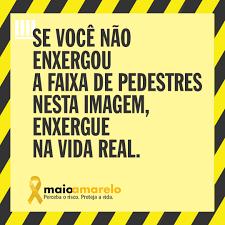 Maio Amarelo 2020 terá atuação online em maio e ações presenciais são  transferidas para setembro - BLOG | Sociedade Brasileira de Atendimento  Integrado ao Traumatizado