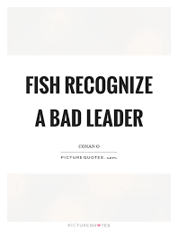 Bad Leadership Quotes New Bad Leader Quotes Bad Leader Sayings Bad Leader Picture Quotes