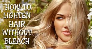 how to lighten hair without bleach 4