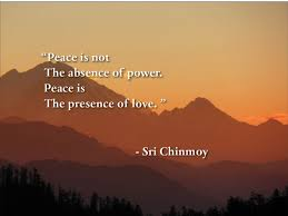 Quotes On Peace And Love Quotes about finding inner peace Sri Chinmoy Quotes 20