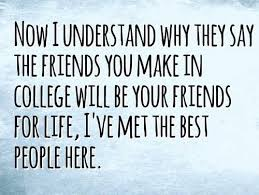 Quotes About College Friendship
