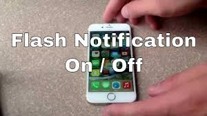 Make Light Flash On Iphone When Phone Rings Iphone 6 Iphone 6 Plus How To Turn Flash Notification On Off