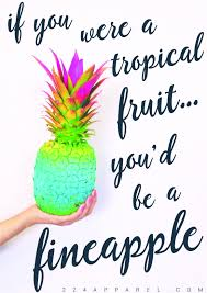 Pineapple Quotes 96 Images In Collection Page 3