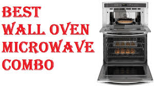 best wall oven microwave combo 2018
