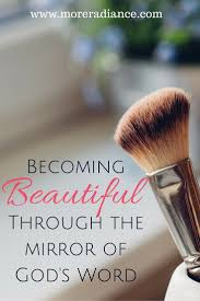Christian Women Quotes Best of Becoming Beautiful Through The Mirror Of God's Word Part One