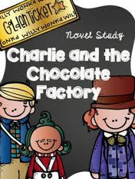 charlie and the chocolate factory writing prompts printable charlie and the chocolate factory novel study roald dahl