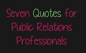 Pr Quotes Gorgeous Seven Quotes For Public Relations Professionals Heather Harder