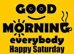You can also express your feelings by sharing these trending and beautiful have a great saturday, saturday morning quotes, saturday blessings images. Good Morning Saturday Have A Wonderful Weekend Quotes I Love Text Messages