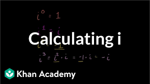 Powers Of I Chart Powers Of The Imaginary Unit Video Khan Academy