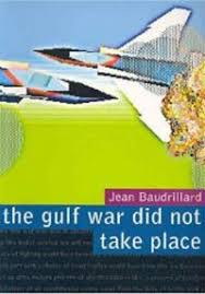 the death of jean baudrillard did not take place popmatters the gulf war did not take place