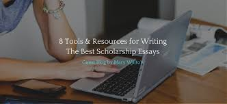 tools resources for writing the best scholarship essays jlv  6 tools resources for writing the best scholarship essays