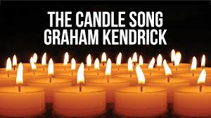 Candle Light Song Video Status The Candle Song Graham Kendrick Lyric Video