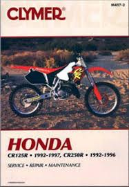 clymer honda cr125r 1992 1997 cr250 1992 1996 motorcycle repair clymer honda cr125r 1992 1997 cr250 1992 1996 repair manual