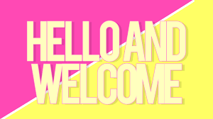 pink welcome hello and welcome yellow and pink by jazzmintysenpai on deviantart