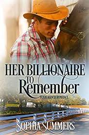 Her Billionaire to Remember (Texas Ranch Romance Book 5) - Kindle ...