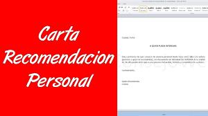 Ejemplos De Carta De Recomendacion Personal Sencilla Como Hacer Una Carta De Recomendacion Personal En Word 2010