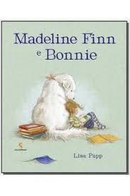Livro: Madeline Finn E Bonnie - Papp, Lisa   Estante Virtual