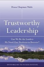 trustworthy leadership can we be the leaders we need our students  trustworthy leadership can we be the leaders we need our students to become