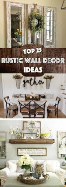 living room wall decorating ideas. 25 Must-Try Rustic Wall Decor Ideas Featuring The Most Amazing Intended Imperfections | Decor, Walls And Living Room Decorating