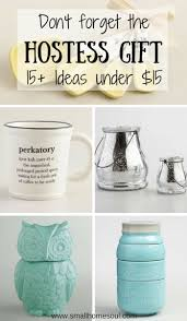 Hostess Gift Hostess Gift Guide Great Gifts Under 15 Small Home Soul