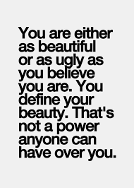 Ugly Is Beautiful Quotes