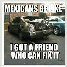 mexicans be like tumblr.  Like SOME Mexicans Will Be Likeu2026 With Mexicans Be Like Tumblr