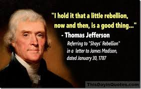 "This Day In Quotes ""A Little Rebellion Now And Then Is A Good Best Samuel Adams Quotes"