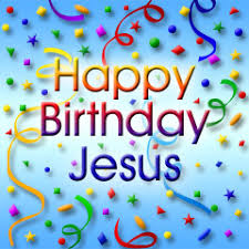 Image result for image of happy birthday jesus