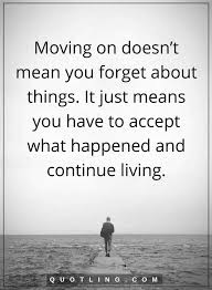 Quotes About Moving Forward 100 best Moving On Quotes images on Pinterest Moving on quotes 91