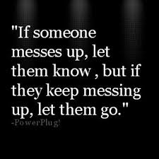 if others have hurt you and betrayed you let them go if others have hurt you and betrayed you let them go