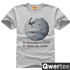 Shirts Wiki Wiki Wikileaks Wikipedia It Must Be True Print Original Design