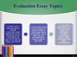 evaluation essay topics evaluation essay topics 5