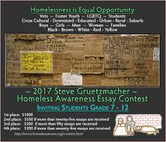 steve gruetzmacher homeless awareness essay contest welcome welcome this website supports our homeless awareness essay