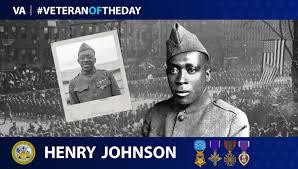VeteranOfTheDay Army Veteran Henry Johnson - VAntage Point