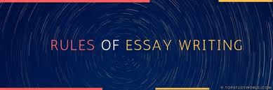 write a high quality english essay impress your examiner top rules of essay writing