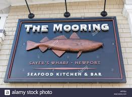 Outdoor Sign Of A Seafood Restaurant The Mooring In Newport, Rhode Island