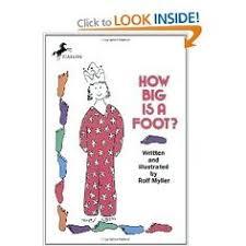 how big is a foot by rolf myller the queen s birthday is ing up math booksmath literaturechildren s