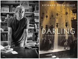 darling takes on spirituality in richard rodriguez s terms latimes richard rodriguez often re s the idea of separation in his writings and it resides at