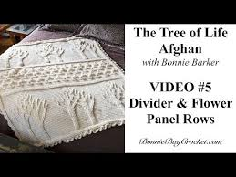 The Tree Of Life Afghan Video 5 The Divider Flowers
