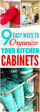 Kitchen Cabinet Organization Tips 17 Best Ideas About Organizing Kitchen Cabinets On Pinterest