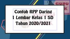 Maybe you would like to learn more about one of these? Rpp K13 Daring Kelas 1 Sd Tahun 2021 2022 Guru Baik