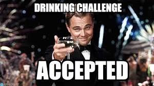 Drinking Challenge - Congratulations meme on Memegen via Relatably.com