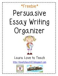 persuasive essay graphic organizer by laura love to teach tpt  persuasive essay graphic organizer